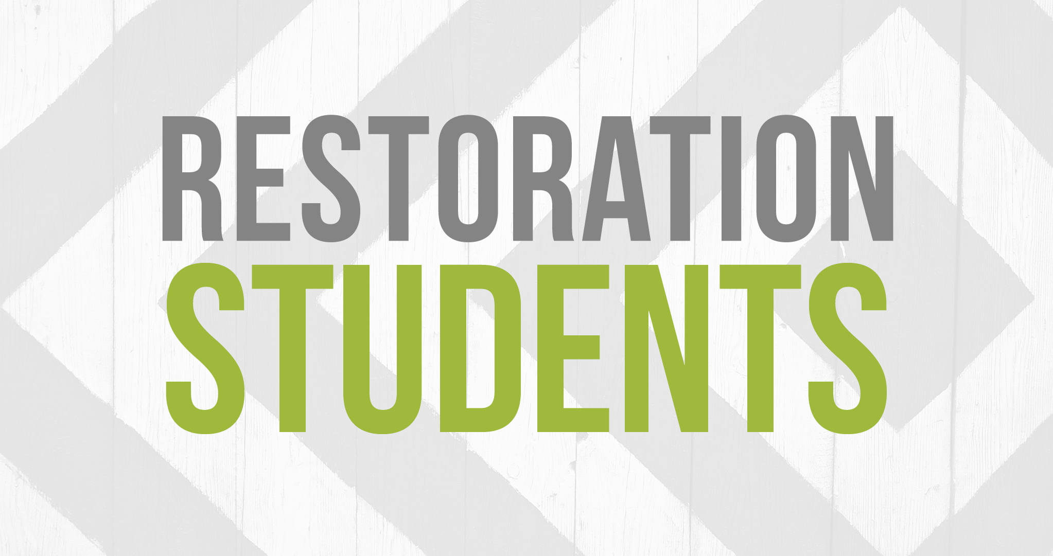 Students | Restoration Church- Loudoun